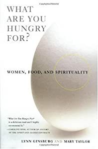 "Cover of ""What Are You Hungry For?: Women..."