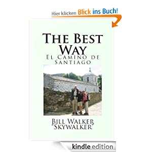 The Best Way: El Camino de Santiago