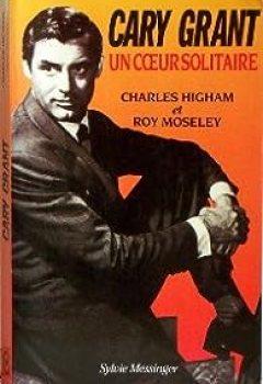 Livres Couvertures de Cary Grant, Un Coeur Solitaire