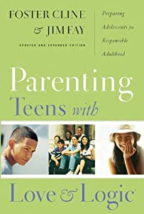 "Cover of ""Parenting Teens With Love And L..."