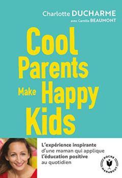 Livres Couvertures de Cool parents make happy kids
