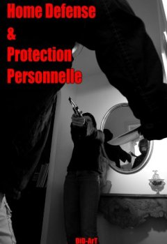 Livres Couvertures de Home-Defense et Protection Personnelle