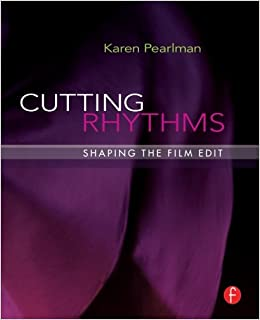 Cutting Rhythms - The Craft of Film Editing