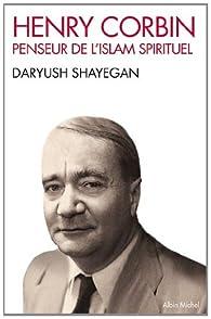 "Résultat de recherche d'images pour ""Daryush Shayegan : Henry Corbin, penseur de l'Islam spirituel."""