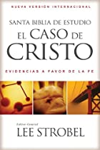 NVI Santa Biblia de estudio el caso de Cristo: Evidencias a favor de la fe (Spanish Edition)