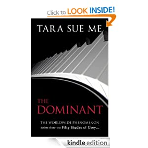 The Dominant (Book 2: The Submissive Trilogy)