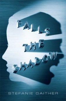 Falls the Shadow by Stefanie Gaither| wearewordnerds.com