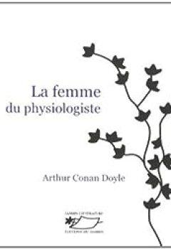 Livres Couvertures de La Femme Du Physiologiste