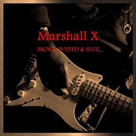 MARSHALL X Broke, Busted & Blue