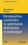 Décomposition-coordination en optimisation déterministe et stochastique