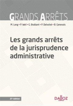 Livres Couvertures de Les grands arrêts de la jurisprudence administrative - 21e éd.