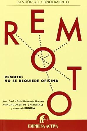 Remoto - Jason Fried y David Heinemeier Hansson