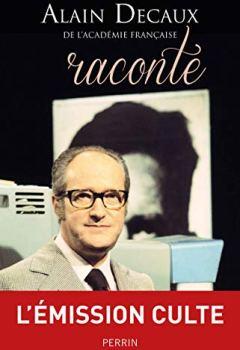 Livres Couvertures de Alain Decaux raconte