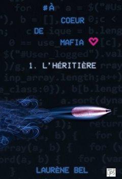 Livres Couvertures de à coeur de mafia - Tome 1 - L'héritière