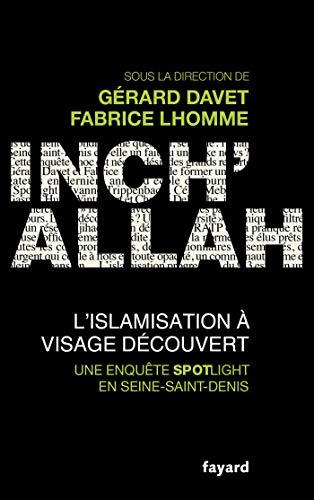 Telecharger Inch'allah : l'islamisation à visage découvert de G�rard Davet