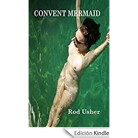 Convent Mermaid (English Edition)