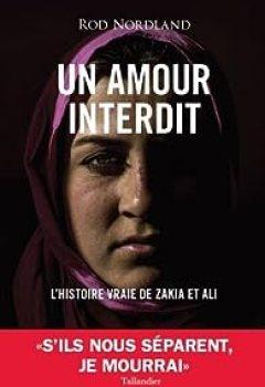 Livres Couvertures de Un Amour Interdit : L'histoire Vraie De Zakia Et Ali