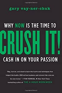 Cover of  Crush it! Cash in on your passion
