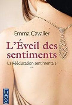 Livres Couvertures de La Rééducation Sentimentale, Tome 2 : L'éveil Des Sentiments