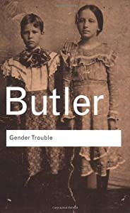 """Cover of """"Gender Trouble: Feminism and th..."""