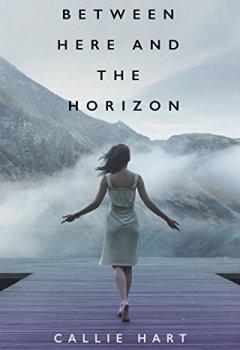Buchdeckel von Between Here and the Horizon (English Edition)