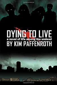 """Cover of """"Dying to Live: A Novel of Life ..."""