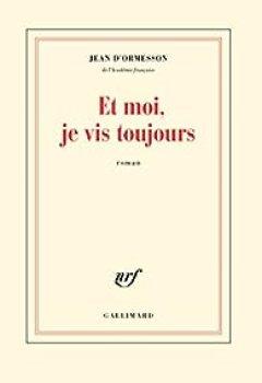 Livres Couvertures de Et Moi, Je Vis Toujours