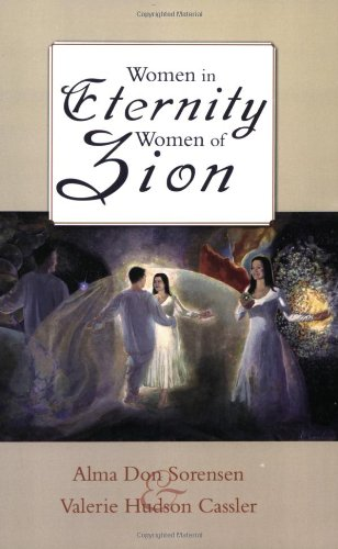 Women in Eternity, Women in Zion