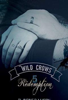 Livres Couvertures de Wild Crows: 5. Rédemption