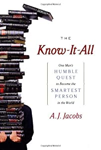 "Cover of ""The Know-It-All: One Man's Humb..."