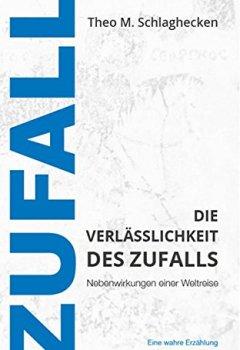 Cover von Die Verlässlichkeit des Zufalls: Nebenwirkungen einer Weltreise
