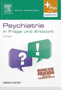 Buchdeckel von Psychiatrie in Frage und Antwort: Fragen und Fallgeschichten - mit Zugang zum Elsevier-Portal