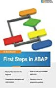 First Steps in ABAP: Your Beginners Guide to SAP ABAP (Volume 2) by Dr Boris Rubarth (2013-09-17)