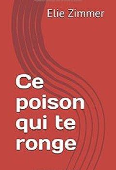 Livres Couvertures de Ce Poison Qui Te Ronge