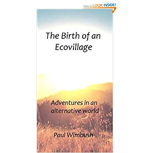 The Birth of an Ecovillage