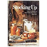 Stocking Up: How to Preserve the Foods You Grow Naturally