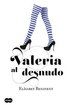 Portada del libro deValeria al desnudo (Saga Valeria 4)