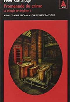 Livres Couvertures de La Trilogie De Brighton, Tome 1 : Promenade Du Crime