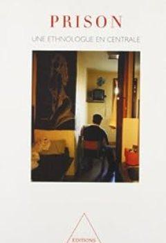 Livres Couvertures de Prison. Une Ethnologue En Centrale
