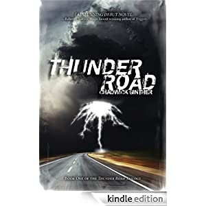 Thunder Road (The Thunder Road Trilogy)