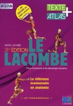 Livres Couvertures de Le Lacombe - Précis d'anatomie et de physiologie humaines: Textes + atlas.
