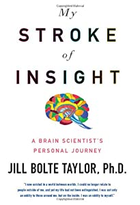 "Cover of ""My Stroke of Insight: A Brain S..."
