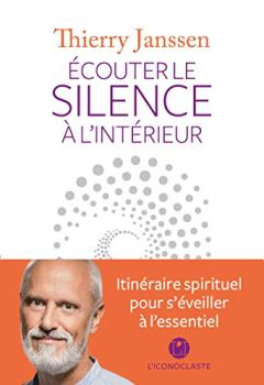 Livres Couvertures de Ecouter le silence à l'intérieur