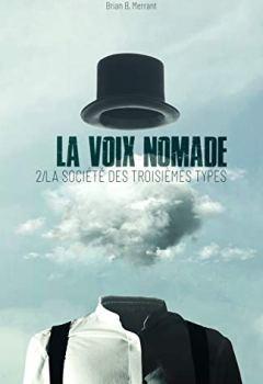 Livres Couvertures de La Voix nomade: 2/ La Société des Troisièmes Types