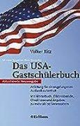 Das USA-Gastschülerbuch: Anleitung für einen gelungenen Auslandsaufenthalt