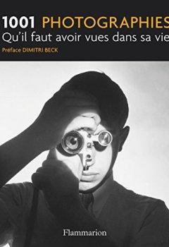Livres Couvertures de 1001 photographies qu'il faut avoir vues dans sa vie
