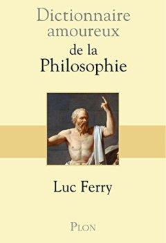 Livres Couvertures de Dictionnaire amoureux de la philosophie (1)
