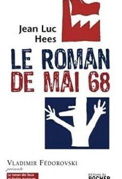 Le Roman De Mai 68