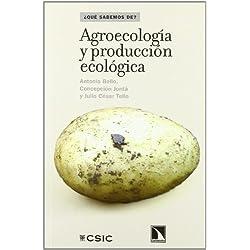Agroecologia Y Produccion Ecologi (¿Qué sabemos de?)
