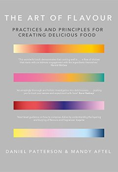 Livres Couvertures de The Art of Flavour: Practices and Principles for Creating Delicious Food